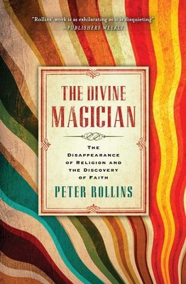 The Divine Magician - eBook  -     By: Peter Rollins