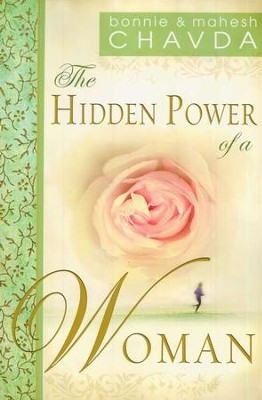 The Hidden Power of a Woman  -     By: Mahesh Chavda, Bonnie Chavda