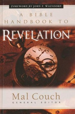A Bible Handbook to Revelation  -     By: Mal Couch