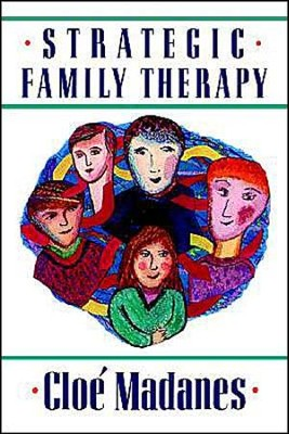 Strategic Family Therapy   -     By: Cloe Madanes