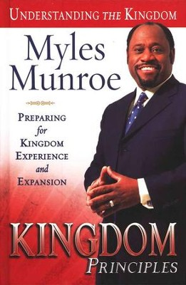 Kingdom Principles  -     By: Myles Munroe