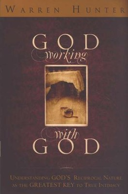 God Working With God  -     By: Warren Hunter