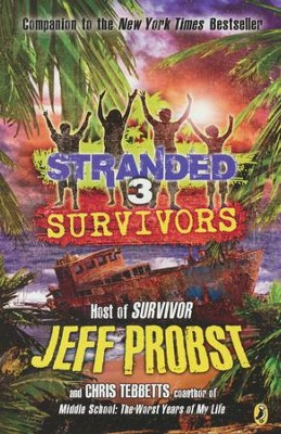 #3: Survivors  -     By: Jeff Probst, Christopher Tebbetts