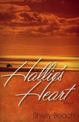 Hallie's Heart   -     By: Shelly Beach