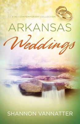 Arkansas Weddings - eBook  -     By: Shannon Vannatter