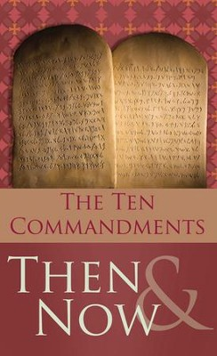The 10 Commandments Then and Now - eBook  -     By: Robert West