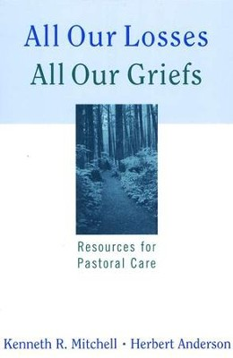 All Our Losses, All Our Griefs   -     By: Kenneth Mitchell