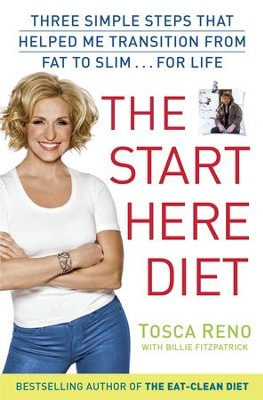 The Start Here Diet: Three Simple Steps That Helped Me Transition from Fat to Slim . . . for Life - eBook  -     By: Tosca Reno, Billie Fitzpatraick