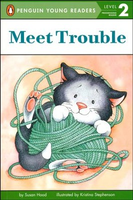 Meet Trouble  -     By: Susan Hood, Kristina Stephenson