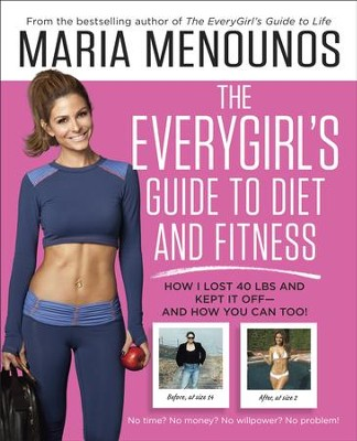 The EveryGirl Diet: The Cheaper, Smarter, Simpler Way to Better Health - eBook  -     By: Maria Menounos