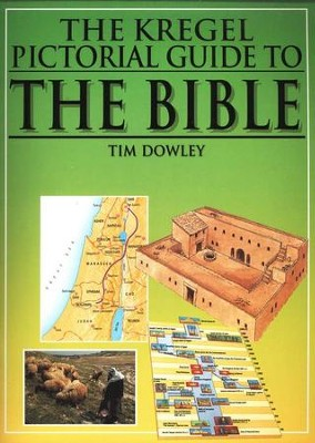 The Kregel Pictorial Guide to the Bible   -     By: Tim Dowley
