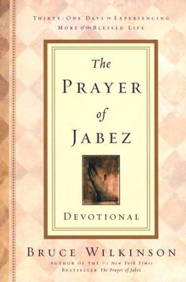 Prayer of jabez devotional  -     By: Bruce Wilkinson