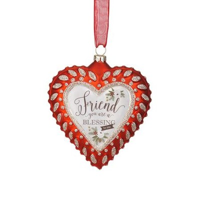 Friend, You Are A Blessing Heart Ornament  -