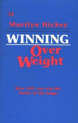 Winning Over Weight   -     By: Marilyn Hickey