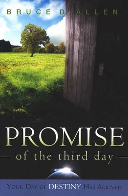 Promise Of The Third Day  -     By: Bruce Allen