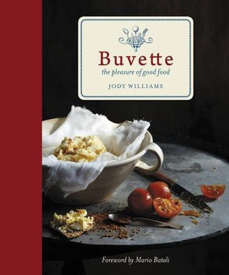 Buvette: The Pleasure of Good Food - eBook  -     By: Jody Williams