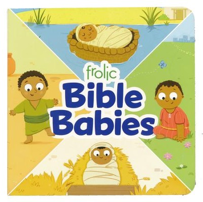 Frolic Bible Babies  -     By: Lucy Bell
