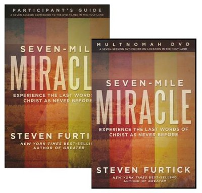 Seven-Mile Miracle: Experience the Last Words of Christ As Never Before--DVD and Participant's Guide  -     By: Steven Furtick