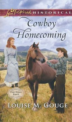 Cowboy Homecoming  -     By: Louise M. Gouge