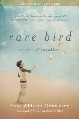 Rare Bird: A Memoir of Loss and Love   -     By: Anna Whiston Donaldson