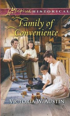 Family of Convenience  -     By: Victoria W. Austin