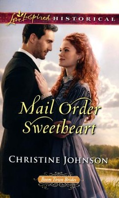Mail Order Sweetheart  -     By: Christine Johnson