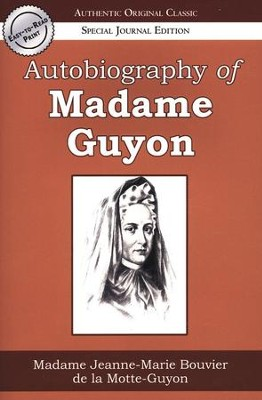 Autobiography of Madame Guyon, Large Print   -     By: Jeanne Guyon