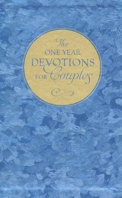 The One Year Devotions for Couples: 365 Inspirational Readings  -     By: David Ferguson, Teresa Ferguson