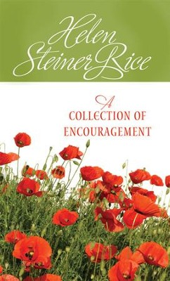 A Collection of Encouragement - eBook  -     By: Helen Steiner Rice