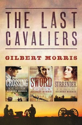 Last Cavaliers Trilogy - eBook  -     By: Gilbert Morris