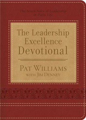 The Leadership Excellence Devotional: The Seven Sides of Leadership in Daily Life - eBook  -     By: Pat Williams, Jim Denney