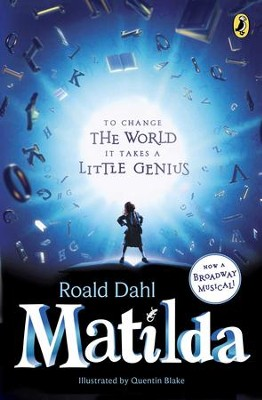 Matilda Broadway Tie-In Edition  -     By: Roald Dahl