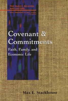 Covenant & Commitments   -     By: Max L. Stackhouse