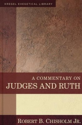 A Commentary on Judges and Ruth  -     By: Robert B. Chisholm
