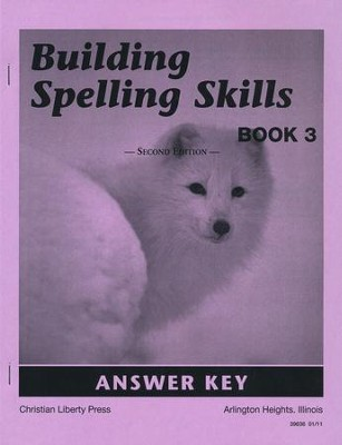 Building Spelling Skills Answer Key, Book 3, 2nd Ed., Grade 3    -
