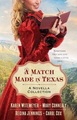 Match Made in Texas, A: A Novella Collection - eBook  -     By: Mary Connealy, Karen Witemeyer, Carol Cox