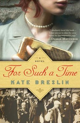 For Such a Time - eBook  -     By: Kate Breslin