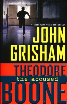 #3: Theodore Boone: The Accused  -     By: John Grisham