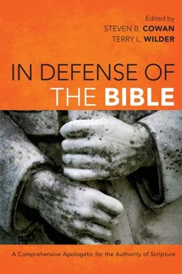 In Defense of the Bible - eBook  -     Edited By: Steven B. Cowan, Terry L. Wilder     By: Edited by Steven B. Cowan & Terri L. Wilder