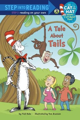 A Tale About Tails (Dr. Seuss/Cat in the Hat) - eBook  -     By: Tish Rabe     Illustrated By: Tom Brannon