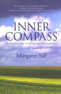 Inner Compass: An Invitation to Ignatian  Spirituality  -     By: Margaret Silf