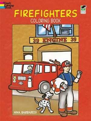 Firefighters Coloring Book  -     By: Nina Barbaresi