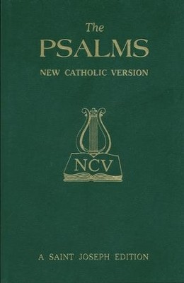 The Psalms: New Catholic Version (St. Joseph Edition)   -