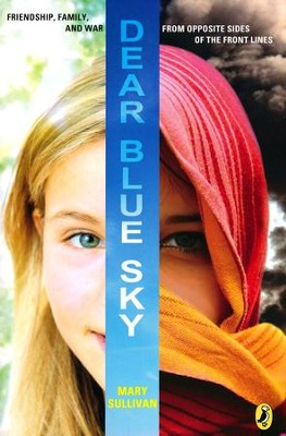Dear Blue Sky  -     By: Mary Sullivan