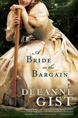 Bride in the Bargain, A - eBook  -     By: Deeanne Gist