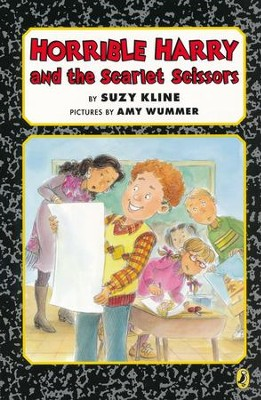 Horrible Harry and the Scarlet Scissors  -     By: Suzy Kline     Illustrated By: Amy Wummer