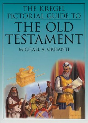 The Kregel Pictorial Guide to The Old Testament   -     By: Michael Grisanti