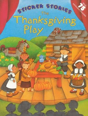 The Thanksgiving Play Sticker Stories  -     By: Ana Ochoa