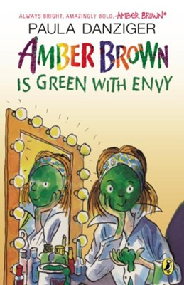 Amber Brown is Green With Envy  -     By: Paula Danziger