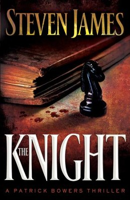 Knight, The - eBook  -     By: Steven James